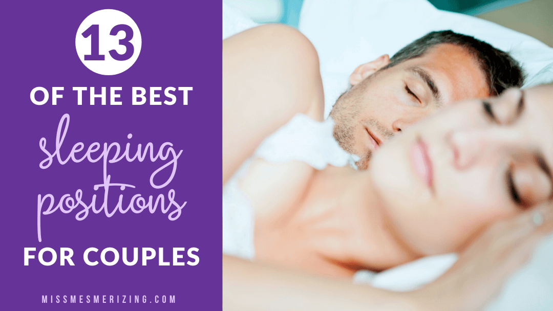 13 of the Best Sleeping Positions for Couples